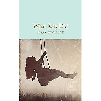 What Katy Did (Macmillan Collector's Library)