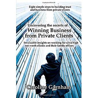 Uncovering the Secrets of Winning Business from Private Clients