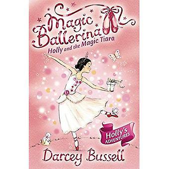 Holly och magiska Tiara (Magic Ballerina)