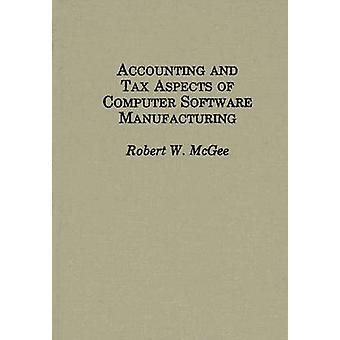 Contabilità e fiscalità della produzione di Software di Computer di McGee & Robert W.