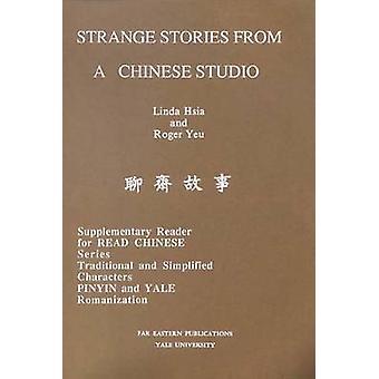 Merkwürdige Geschichten von einem chinesischen Studio von Hsia & Linda