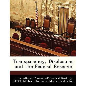Gennemsigtighed offentliggørelse og Federal Reserve af International Journal of Central Bank