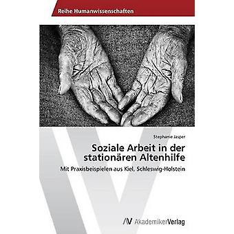 ジャスパー・ステファニーによるデア・ stationren Altenhilfe の Soziale Arbeit