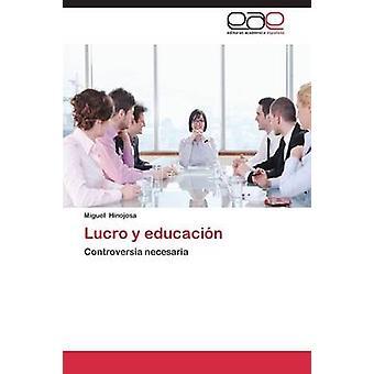 Lucro y educación por Hinojosa Miguel