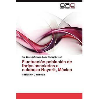 Fluctuacin poblacin de thrips asociados en calabaza Nayarit Mxico af Valenzuela Gara Rita Dinora