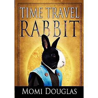 Time Travel Rabbit by Douglas & Momi
