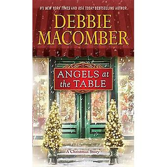 Angels at the Table - A Christmas Novel by Debbie Macomber - 978034552