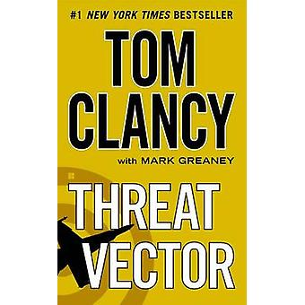 Threat Vector by Tom Clancy - Mark Greaney - 9780425262306 Book