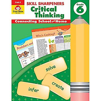 Skill Sharpeners Critical Thinking - Grade 6 by Evan-Moor Educational