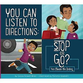 You Can Listen to Directions - B Stop or Go? - You Choose the Ending by