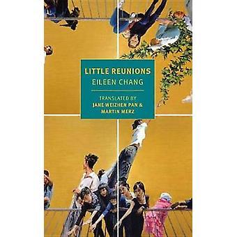 Little Reunions by Eileen Chang - 9781681371276 Book