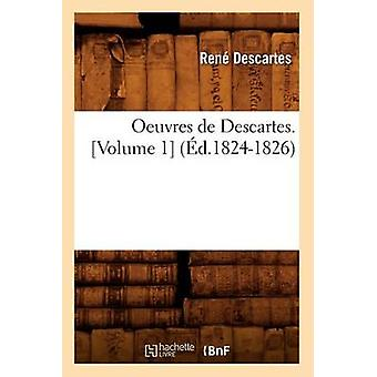 Oeuvres de Descartes. [Volume 1] (Ed.1824-1826) by Rene Descartes - 9