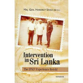 Intervention in Sri Lanka - The IPKF Experience by Harkirat Singh - 97