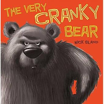 The Very Cranky Bear by Nick Bland - 9780545612692 Book