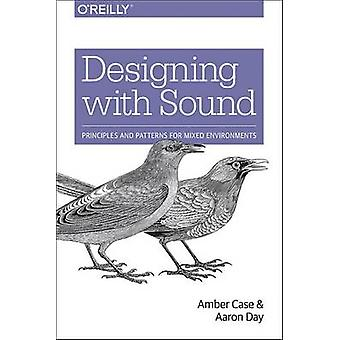 Designing with Sound by Amber Case