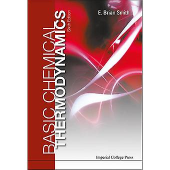 Basic Chemical Thermodynamics by Smith & E. Brian
