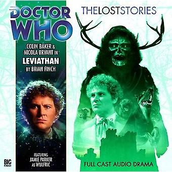 Leviathan par Brian Finch et Paul Finch et interprété par Nicola Bryant et interprété par Colin Baker et le réalisateur Ken Bentley