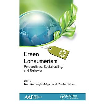 Green Consumerism Perspectives Sustainability and Behavior by Malyan & Ruchika Singh