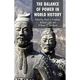 The Balance of Power in World History by Kaufman & Stuart