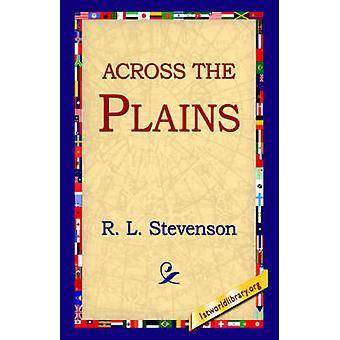 A través de las llanuras por Stevenson y Robert Louis
