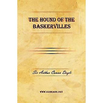 The Hound of the Baskervilles by Doyle & A Conan