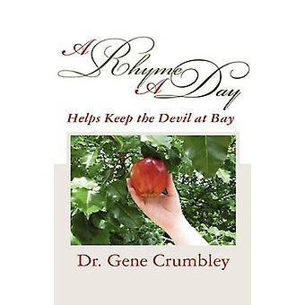 A Rhyme a Day Helps Keep the Devil at Bay by Crumbley & Gene
