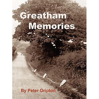 Greatham Memories by Gripton & Peter
