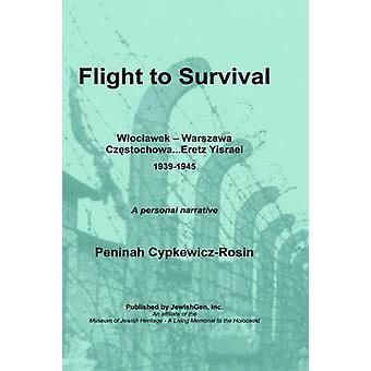Flight to Survival by CypkewiczRosin & Peninah
