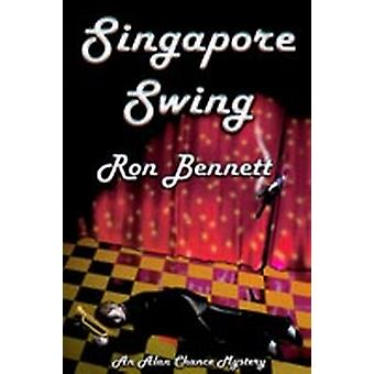 Singapore Swing by Bennett & Ron