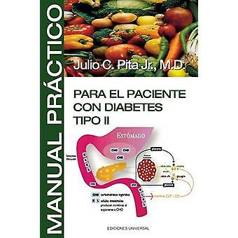 Manual Practico Para El Paciente Con Diabetes Tipo II by Pita & Julio C.