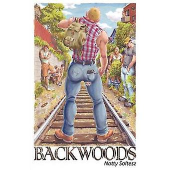 Backwoods by Soltesz & Natty