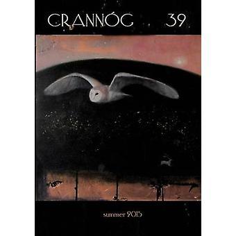 Crannog 39 by Contributors & Various