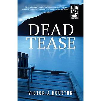 Dead Tease by Houston & Victoria