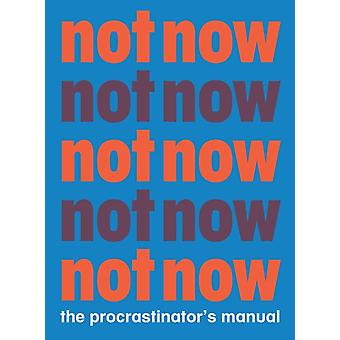 Not Now by Benjamin English