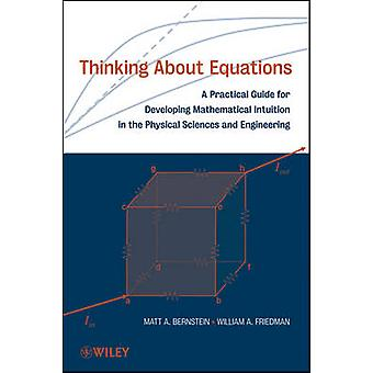 Thinking About Equations - A Practical Guide for Developing Mathematic