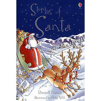 Stories of Santa by Russell Punter - Phillip Webb - 9780746077030 Book