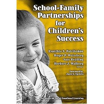 School-family Partnerships for Children's Success by Evanthia N. Patr