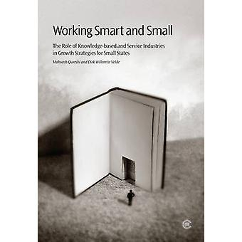 Working Smart and Small - The Role of Knowledge-based and Service Indu