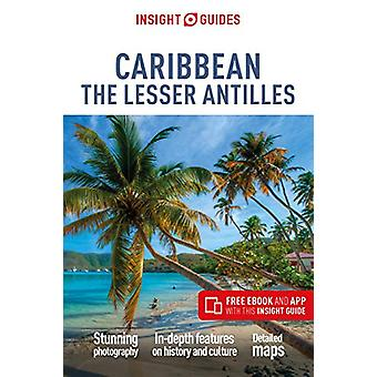 Insight Guides Caribbean - The Lesser Antilles (Travel Guide with Free