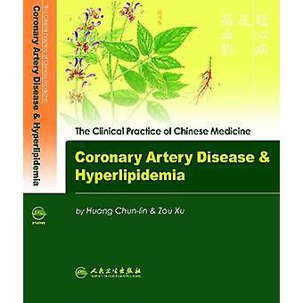 Coronary Artery Disease and Hyperlipidemia by Huang Chun-lin - 978711