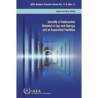 Sécurité des matières radioactives en usage et en stockage et de