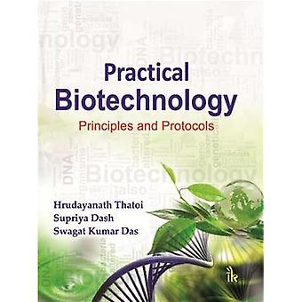 Practical Biotechnology - Principles and Protocols by H.N. Thatoi - 97