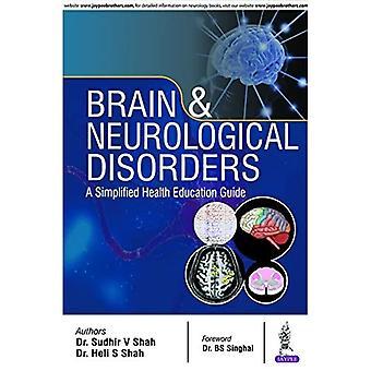 Brain & Neurological Disorders: A Simplified Health Education Guide