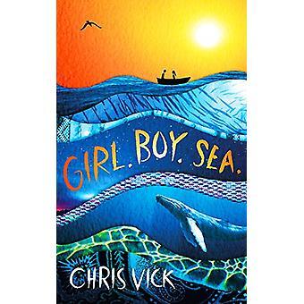 Flicka. Pojke. Havet. av Chris Vick - 9781789541373 Bok