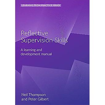 Reflective Supervision - A Learning and Development Manual (2nd Editio