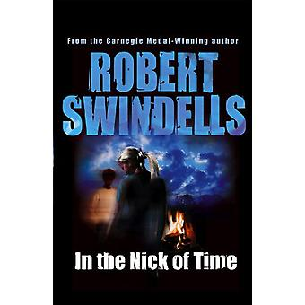 In the Nick of Time by Robert Swindells - 9780552577168 Book