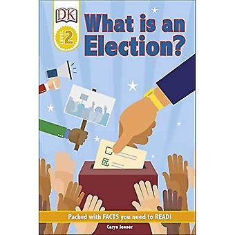 DK Reader Niveau 2: Qu'est-ce qu'une élection?