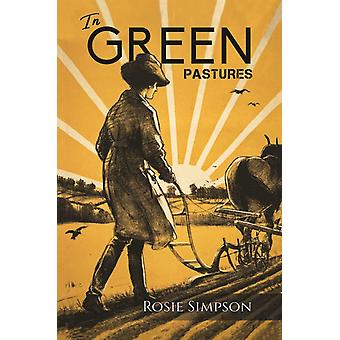In Green Pastures by Simpson & Rosie