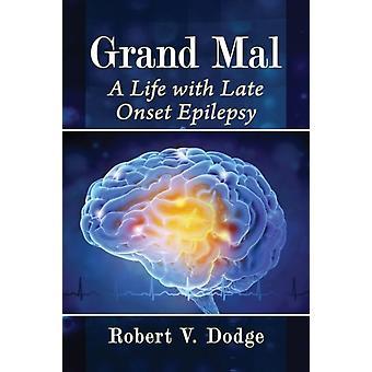 Grand Mal by Dodge & Robert V.