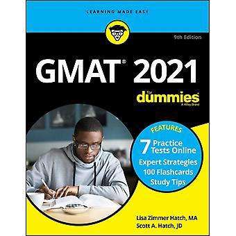 GMAT For Dummies 2021 by Lisa Zimmer HatchScott A. Hatch